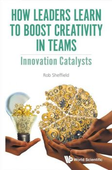 How Leaders Learn to Boost Creativity in teams: Innovation Catalysts - Book Cover